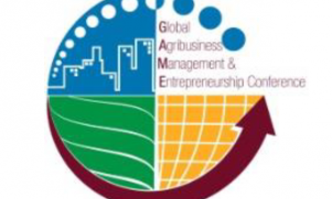 DAME-CEM Announces the 3rd Global Agribusiness Management and Entrepreneurship Conference